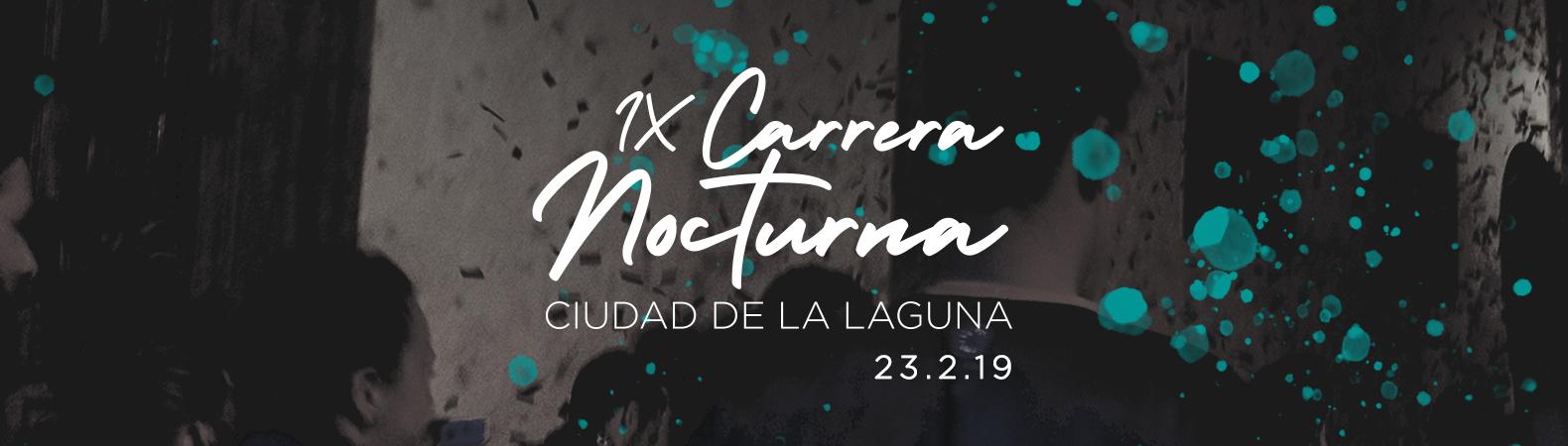 IX Carrera Nocturna Ciudad de La Laguna